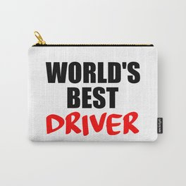 worlds best driver funny saying Carry-All Pouch