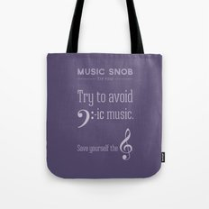 Bass-ic Music — Music Snob Tip #310 Tote Bag