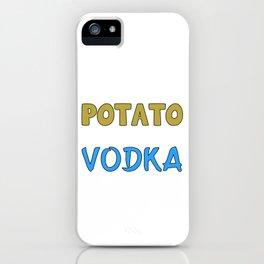 Funny & Relaxing Vodka Tee Design I SAY VODKA iPhone Case