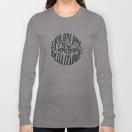 Part of Something Beautiful Long Sleeve T-shirt