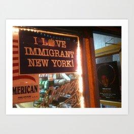 I Love Immigrant New York! Art Print