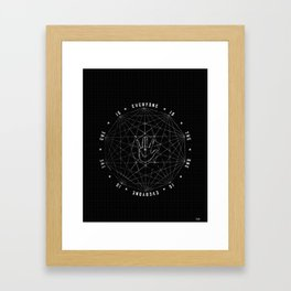Everyone Is The One Framed Art Print