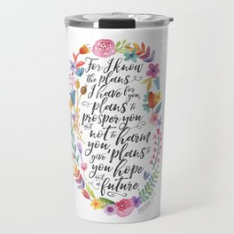 Hope and a Future - Jeremiah 29:11 Travel Mug