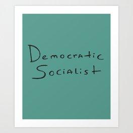 Democratic Socialist Art Print