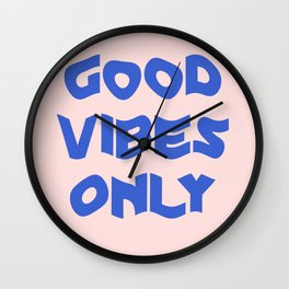 good vibes only XII Wall Clock