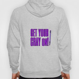 Get your CRAY on Hoody