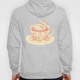 Not everyone's cup of tea - Sphynx Cat Hoody