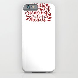 Valentine Typography Guilty of Stealing Hearts iPhone Case