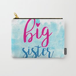 big sister Carry-All Pouch
