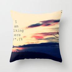 I am talking here. Hear me! Throw Pillow