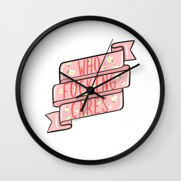 Who fucking cares Wall Clock