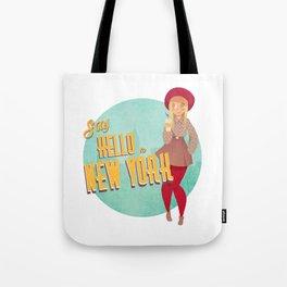 Say Hello to New York Tote Bag