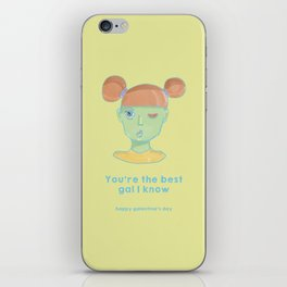 Galentine's Day-You're the best gal I know iPhone Skin