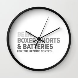 I Can Survive A Whole Weekend With Only Three Things: Beer, Boxer Shorts & Batteries For The Remote Wall Clock