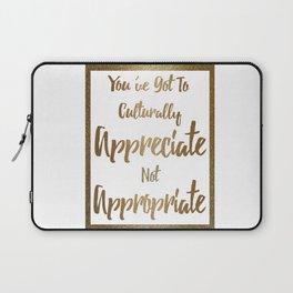 Cultural Appreciation Laptop Sleeve