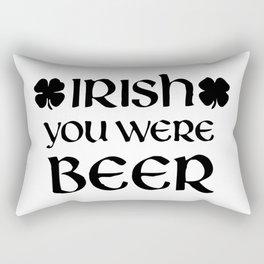 Irish you were Beer Rectangular Pillow