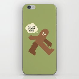 Bigfoot Has So Many Haters iPhone Skin