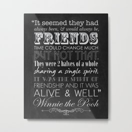 Winnie the Pooh Friendship Quote - Chalkboard Style Metal Print
