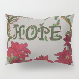 Hope for the Holidays Pillow Sham