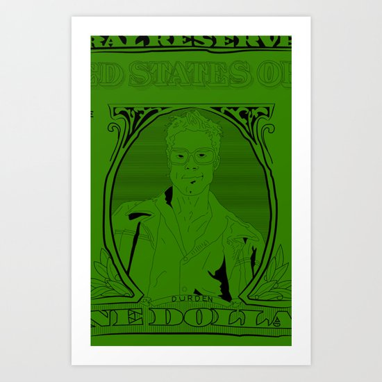 In Tyler We Trust Art Print