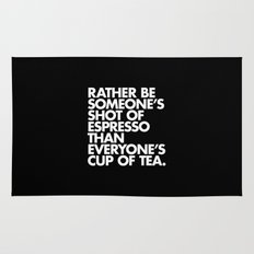 Rather Be Someone's Shot of Espresso Rug