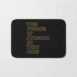 Use the Force! Bath Mat