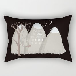 I have loved the stars too fondly to be fearful of the night Rectangular Pillow