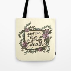 Tea or Death Tote Bag
