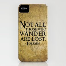 Not all those who wander are lost. iPhone (4, 4s) Slim Case