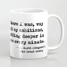Deeper in love - F Scott Fitzgerald Coffee Mug