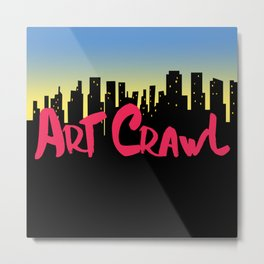 Art Crawl! Metal Print