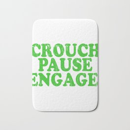A Pause T-shirt Saying Crouch Touch Pause Engage Saying Adults Sex Sexual Intercourse Fuck Bath Mat