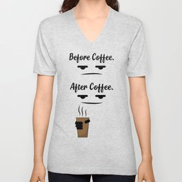 Before & after coffee Unisex V-Neck