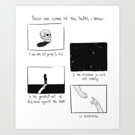some of the truths i know Art Print