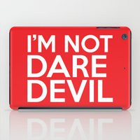 daredevil iPad Cases featuring I'm Not Daredevil by allbroke