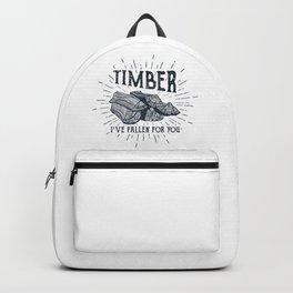 Timber! I've Fallen For You Backpack