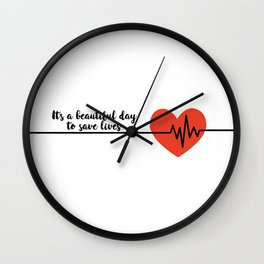 It's a beautiful day to save lives Derek Shepard Quote Greys Anatomy Wall Clock
