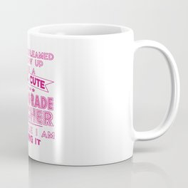 A SUPER CUTE THIRD GRADE TEACHER Coffee Mug