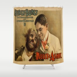 Vintage poster - Hurly Burly Extravaganza and Refined Vaudeville Shower Curtain