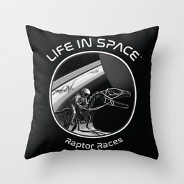 Life in Space: Raptor Races Throw Pillow