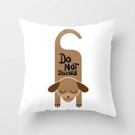 Do Not Disturb Dog Gift Throw Pillow