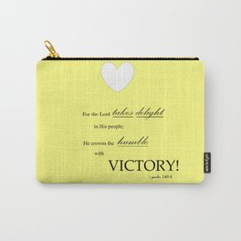 Humble Victory - Psalms 149:4 Carry-All Pouch