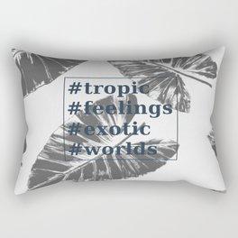#Tropic feelings exotic worlds Rectangular Pillow