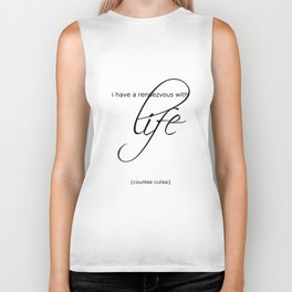life is a rendezvous Biker Tank