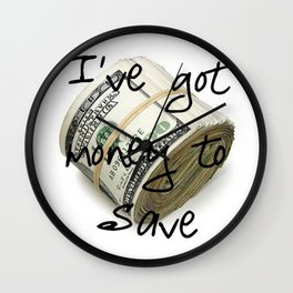 Money to Save (Law of Attraction Affirmation) Wall Clock