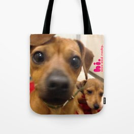MAX and ROCKY (shelter pups) Tote Bag