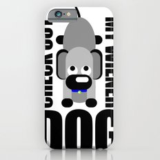 Check Out My Wiener DOG Slim Case iPhone 6s