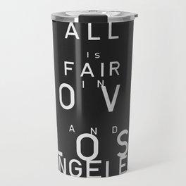 ALL IS FAIR II Travel Mug