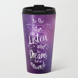 ACOMAF- To the Stars Who Listen And the Dreams that are Answered Travel Mug