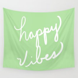 Happy Vibes Green Wall Tapestry